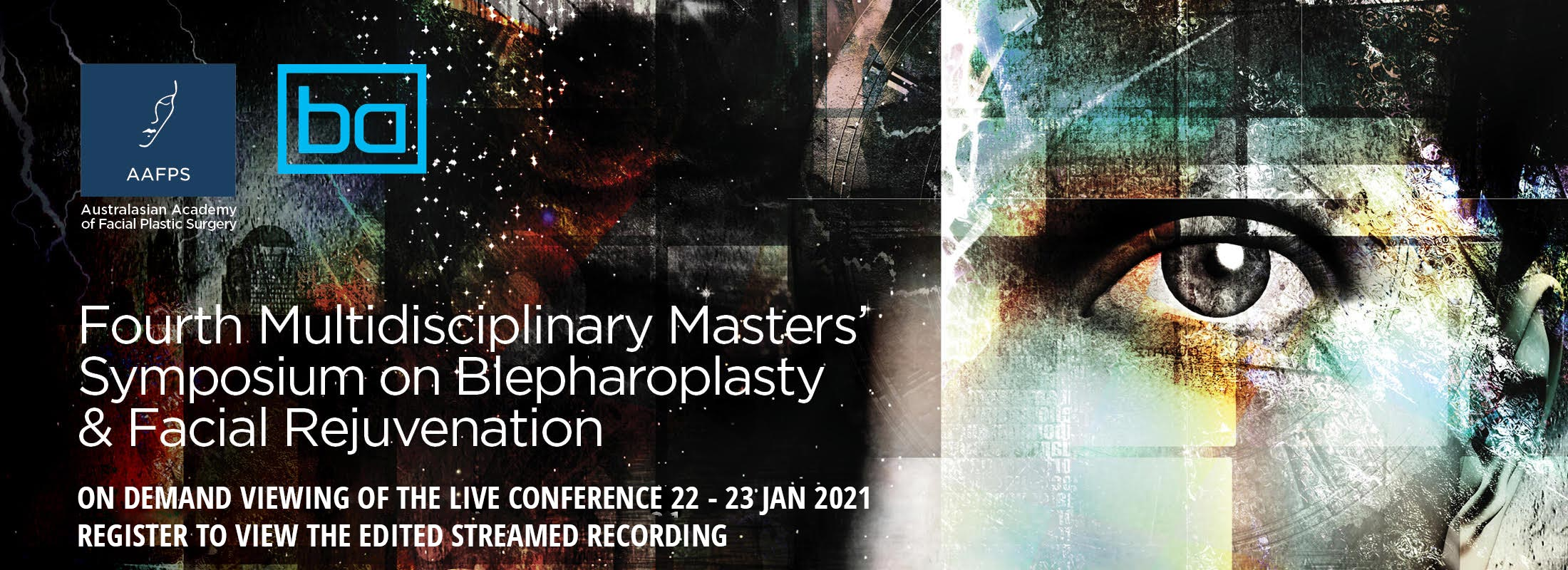 Fourth Multidisciplinary Masters Symposium on Blepharoplasty and Facial Rejuvenation 2021